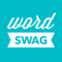 Word Swag - Cool fonts, typography generator, creative quotes, and ...