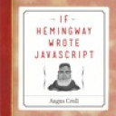 If Hemingway Wrote JavaScript von Angus Croll