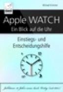 Apple WATCH – Ein Blick auf die Uhr von Michael Krimmer