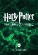 Harry Potter und der Halbblutprinz von J.K. Rowling