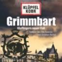 Grimmbart (Kommissar Kluftinger 8) von Volker Klüpfel, Michael Kobr