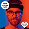 Mark Forster: TAPE (Kogong Version)