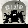 Essen Sie uns nicht