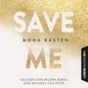 Save Me - Maxton Hall Reihe 1 (Gekürzt)