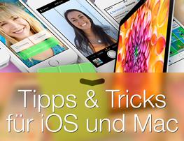Das i-mal-1 - Tipps & Tricks für iOS und OS X