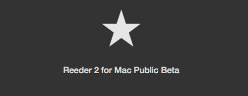 Public Beta Reeder 2 Mac