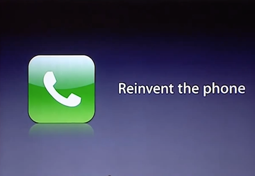 Reinvent the Phone iPhone 1