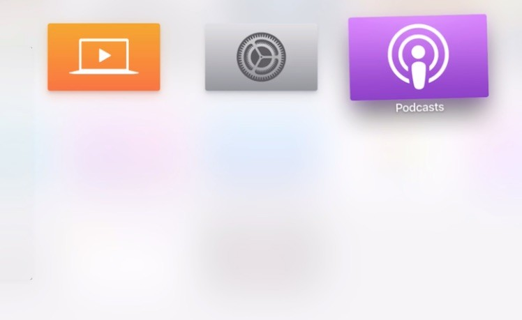 Apple TV 4 Podcast App