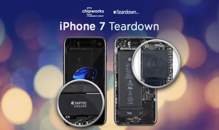 Chipworks iPhone 7 Teardown